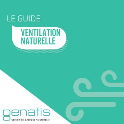 Guide ventilation naturelle par Genatis