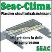 Seac-Clima  - Plancher chauffant/rafraîchissant