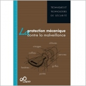 La protection mécanique contre la malveillance - Guide
